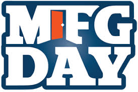 2019 Manufacturing Day Friday October 4th